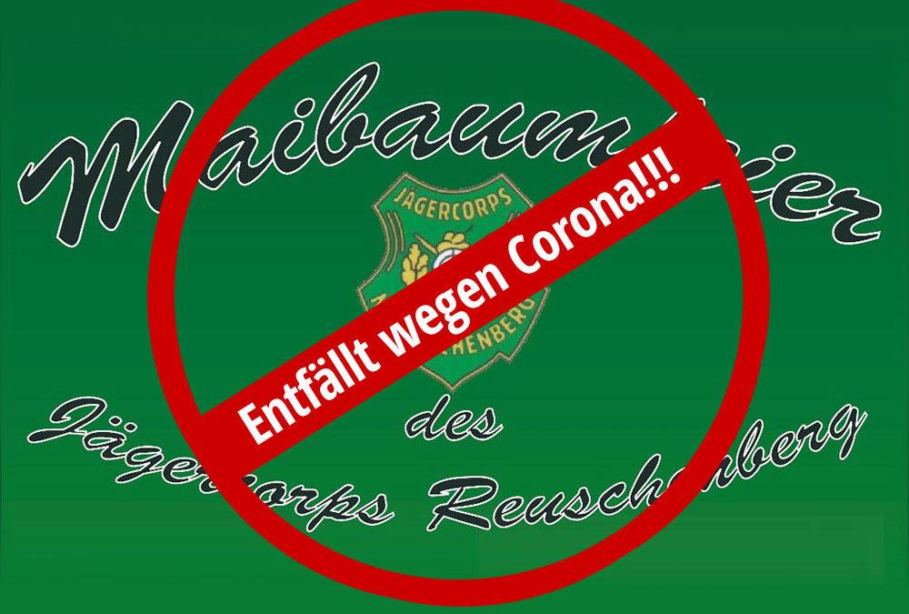 ABSAGE- Maibaumfeier des Jägercoprs Reuschenberg